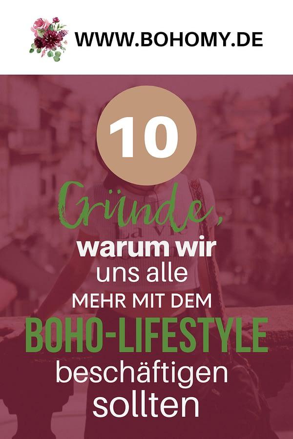 10 Gründe, warum wir uns alle mehr mit dem Boho-Lifestyle beschäftigen sollten